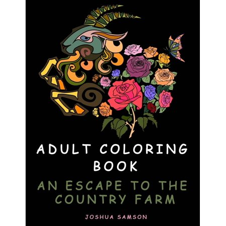 Adult Coloring Book An Escape To The Country Farm Stress Relieving