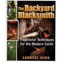 The Backyard Blacksmith (Hardcover)