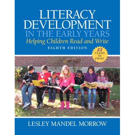 Literacy Development in the Early Years : Helping Children Read and Write, Enhanced Pearson Etext with Loose-Leaf Version -- Access Card Package