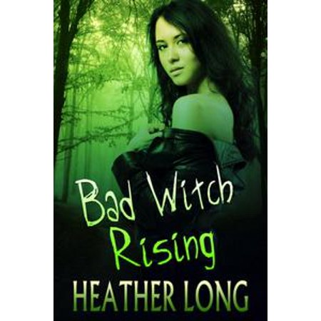 Bad Witch Rising - eBook