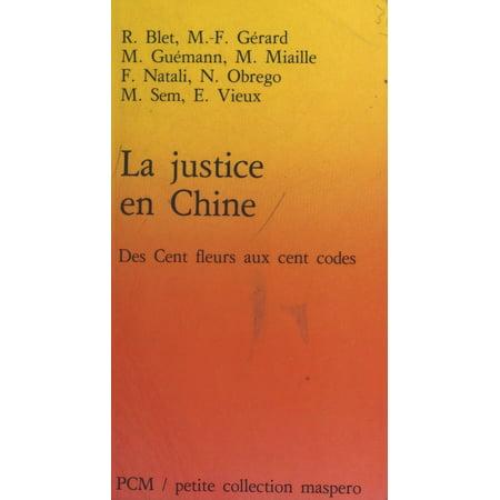 La Justice en Chine : des cent fleurs aux cent codes - eBook