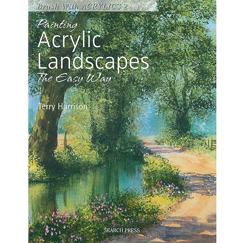 Search Press Books Painting Acrylic Landscapes The Easy Way