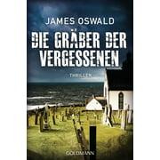 Die Gräber der Vergessenen - eBook