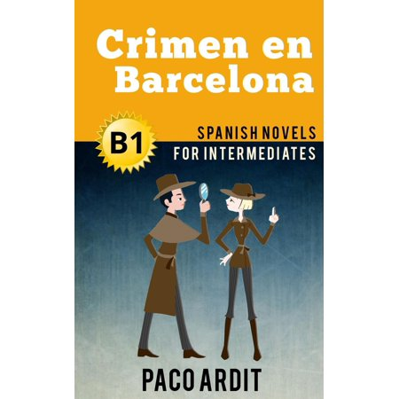 Crimen en Barcelona - Spanish Readers for Intermediates (B1) - eBook