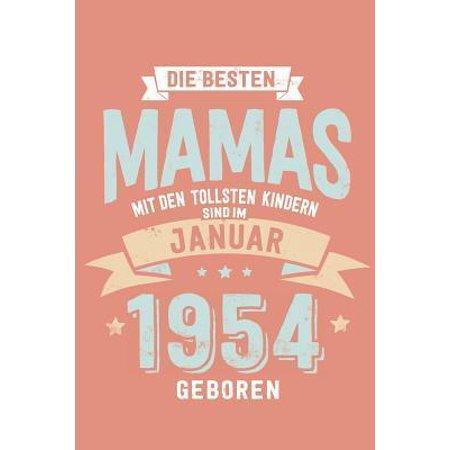 Die Besten Mamas mit den Tollsten Kindern: Sind im Januar 1954 geboren - tolles Geschenk Notizbuch liniert mit 100 Seiten Paperback (Was Sind Die Besten Polarisierten Sonnenbrillen Für Angeln)