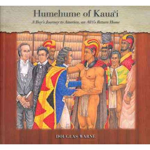 Humehume of Kauai : A Boy's Journey to America,