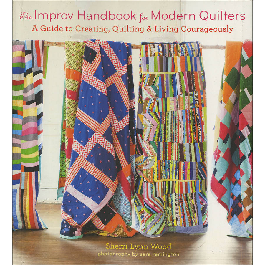 Stewart Tabori & Chang Books The Improv Handbook For Modern Quilters