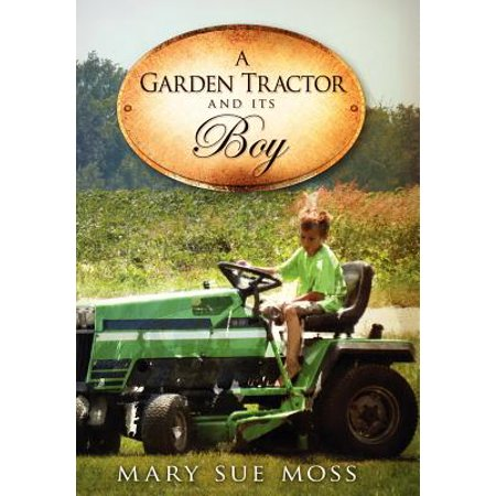 A Garden Tractor and Its Boy](Its Boy)
