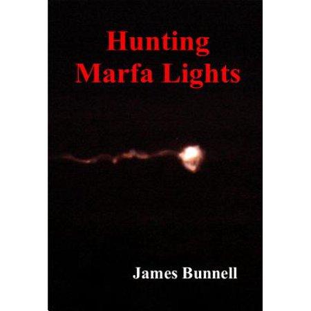 Hunting Marfa Lights - eBook