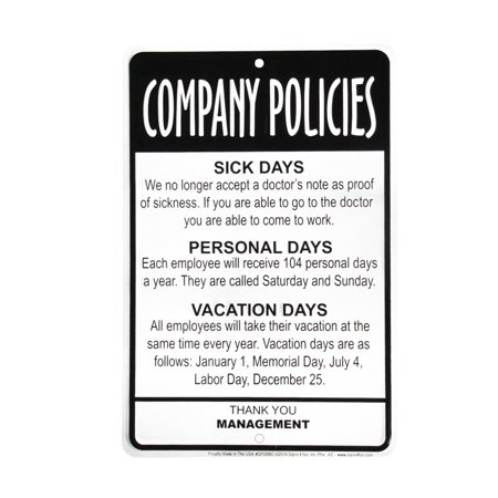 Management Employees Company Policies Sign Funny Work Break Room Office Decor](Funny Halloween Sayings For Signs)