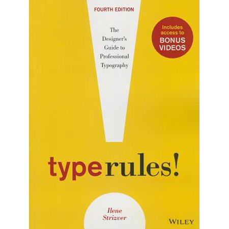 Type Rules : The Designer's Guide to Professional Typography