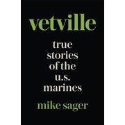 Vetville: True Stories of the U.S. Marines at War and at Home - eBook