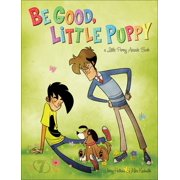 Be Good, Little Puppy : A Penny Arcade Book