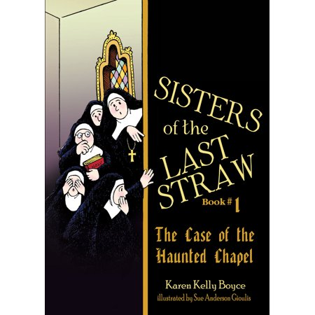 Sisters of the Last Straw Vol 1 : The Case of the Haunted Chapel - The Haunted Tree