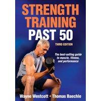 Strength Training Past 50 (Paperback)