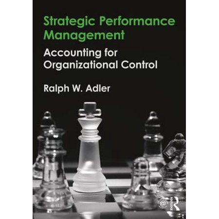 Strategic Performance Management : Accounting for Organizational