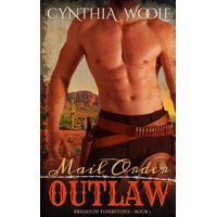Brides of Tombstone: Mail Order Outlaw (Paperback)