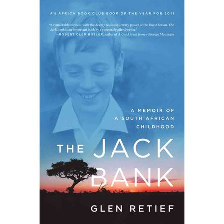 The Jack Bank  A Memoir Of A South African Childhood