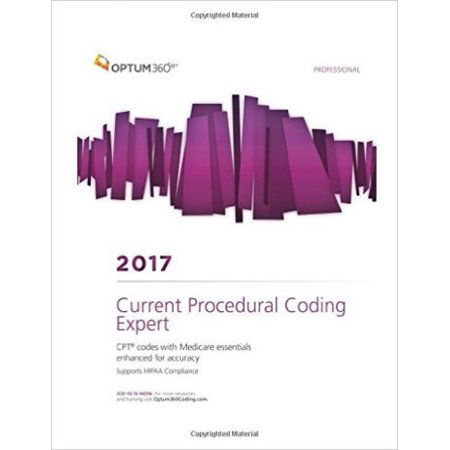 Current Procedural Coding Expert 2017  Cpt Codes With Medicare Essentials Enhanced For Accuracy  Supports Hipaa Acompliance