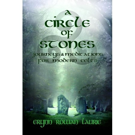 A Circle of Stones: Journeys and Meditations for Modern Celts - eBook