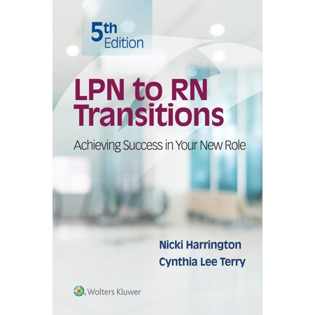 LPN to RN Transitions : Achieving Success in your New Role