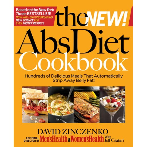 The New! ABS Diet Cookbook: Hundreds of Delicious Meals that Automatically Strip Away Belly Fat!