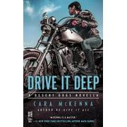 Drive It Deep - eBook