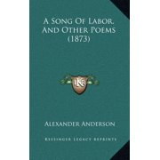 A Song of Labor, and Other Poems (1873)