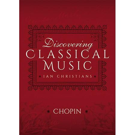 Discovering Classical Music: Chopin - eBook