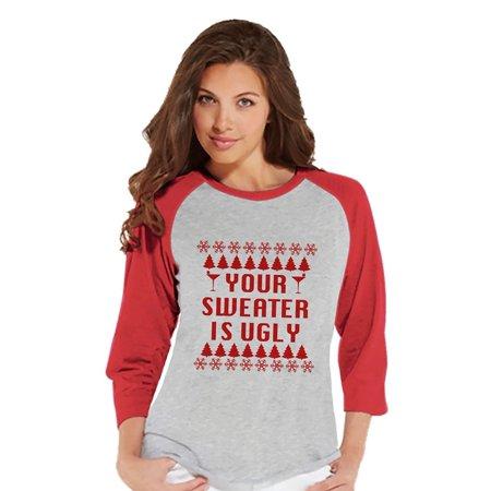 Custom Party Shop Womens Your Sweater Is Ugly Christmas Raglan - Medium