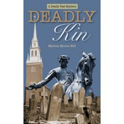 Deadly Past Mystery: Deadly Kin (Paperback)
