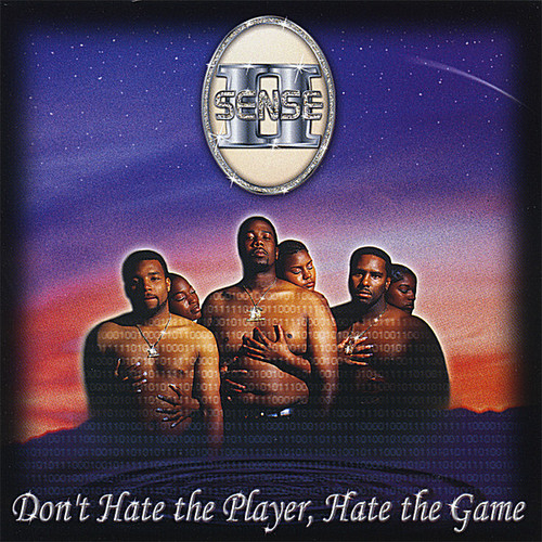 2 Sense - Don't Hate the Player Hate the Game [CD]