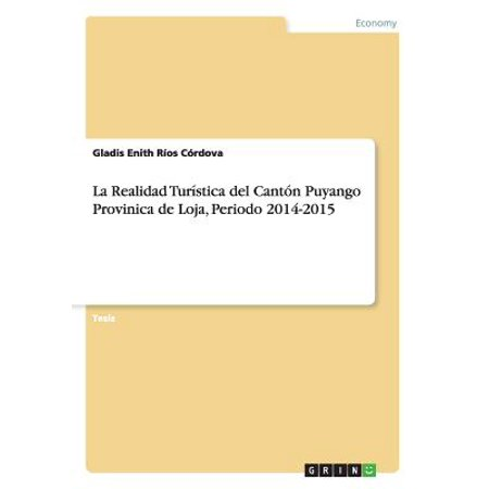 La Realidad Turistica del Canton Puyango Provinica de Loja, Periodo 2014-2015