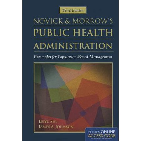 Novick & Morrow's Public Health Administration : Principles for Population-Based