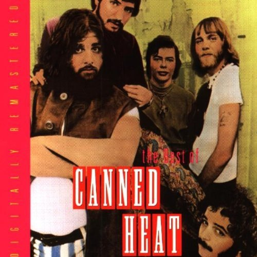 The Best Of Canned Heat (Remaster)
