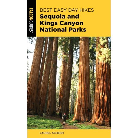 Best Easy Day Hikes Sequoia and Kings Canyon National Parks -