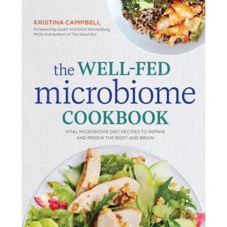 The Well-Fed Microbiome Cookbook : Vital Microbiome Diet Recipes to Repair and Renew the Body and Brain - Brain Mold Recipe For Halloween