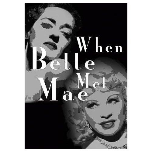 When Bette Met Mae (2015)