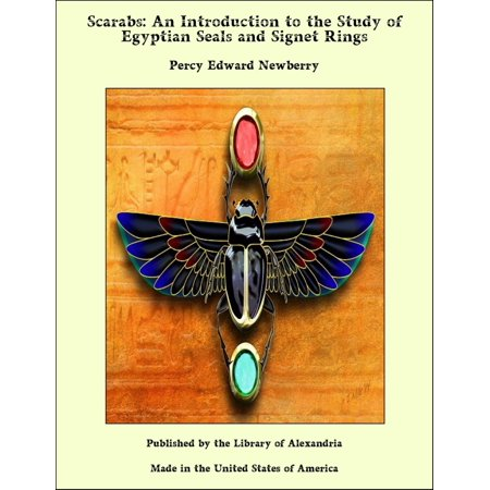 Scarabs: An Introduction to the Study of Egyptian Seals and Signet Rings - eBook