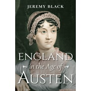 England in the Age of Austen (Hardcover)