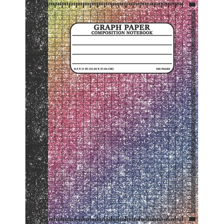 Graph Paper Composition Notebook: Math and Science Lover Graph Paper Cover Rainbow Glitter (Quad Ruled 4 squares per inch, 100 pages) Birthday Gifts For Math Lover Teacher, Student Notebook (Paperback