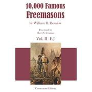 10,000 Famous Freemasons : Vol. II