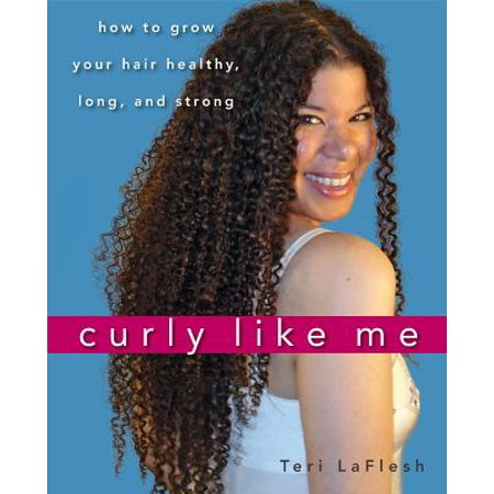 Curly Like Me : How to Grow Your Hair Healthy, Long, and Strong](How Long Is Halloween)