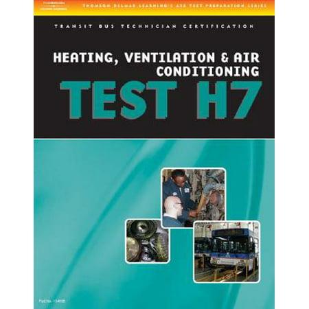 ASE Test Preparation - Transit Bus H7, Heating, Ventilation, & Air