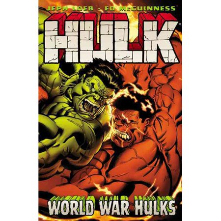 Hulk 6: World War Hulks by