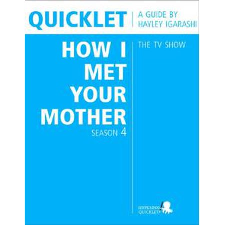 Quicklet on How I Met Your Mother Season 4 (TV Show) - eBook (How I Met Your Mother Halloween Costume)