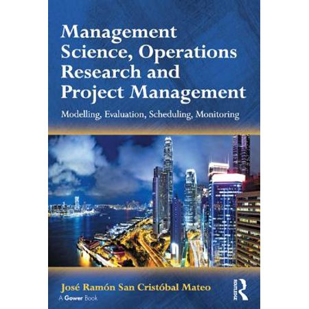 Management Science, Operations Research and Project Management -