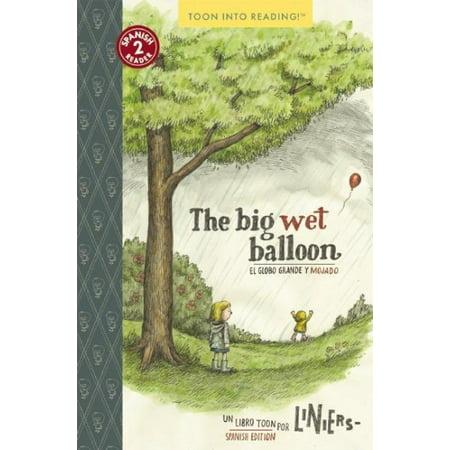 The Big Wet Balloon   El Globo Grande Y Mojado