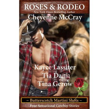Roses & Rodeo - Butterscotch Martini Shots - eBook ()