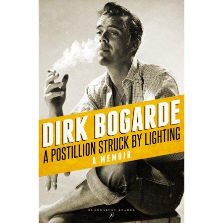 A Postillion Struck by Lightning : A Memoir